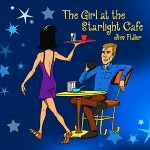 The Girl at the Starlight Cafe